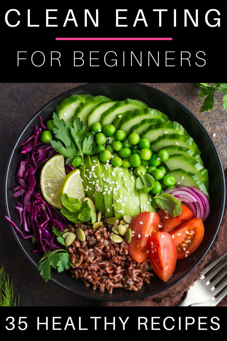 35 Clean Eating Recipes For Beginners Clean Eating is a healthy way to achieve your weight loss goals, but like most diets, you need a plan. Here's a few of my favorite tips and quick prep clean eating meals that are easy to make! Whether you're looking for clean eating breakfast, lunch, dinner, or even snack ideas, there is something for you on this list of healthy clean eating recipes. #cleaneating #cleaneatingrecipes #eatclean #healthy #diet #weightloss