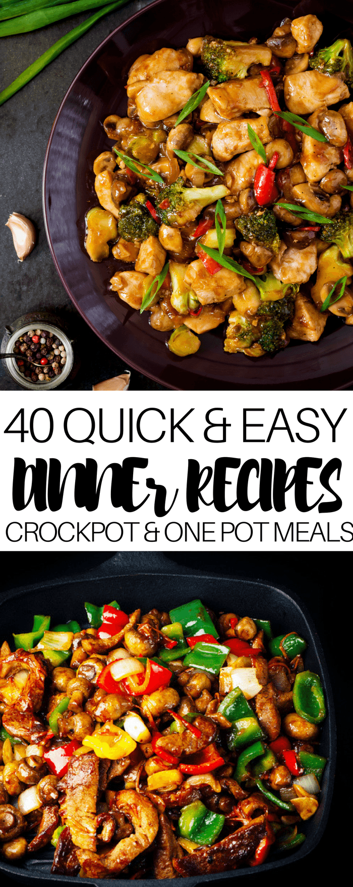 40 Quick & Easy Dinner Recipes Are you looking for easy main dishes to serve for family dinner? Check out this awesome collection of 40 dinner recipes! They're perfect for weeknight family dinner! Whether you're looking for healthy crockpot recipes or fast and cheap one-pot meals, this list has a recipe for you! From the best instant pot chicken and pasta to healthy pulled pork and yummy Mexican dishes, this is one you need to pin now! #recipes