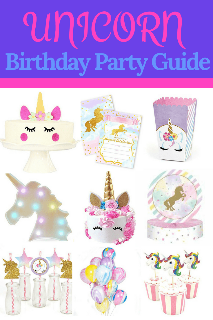 40 Magical Unicorn Party Ideas The Ultimate Birthday Guide
