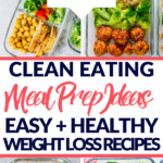 clean eating recipes meal prep weight loss