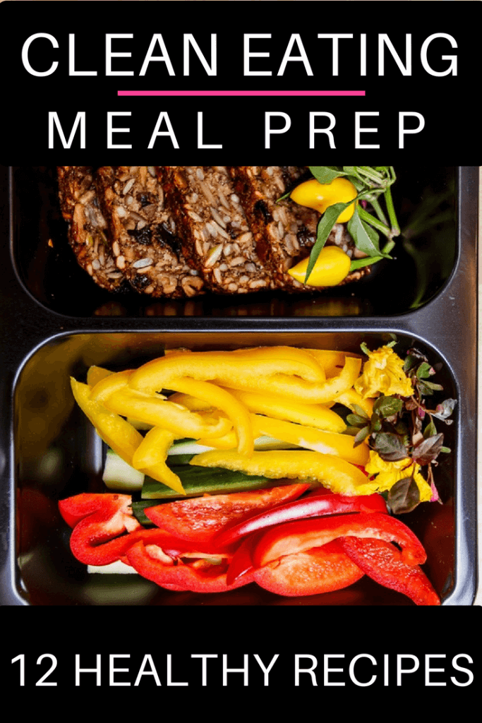 12 Clean Eating Recipes For Beginners: Meal Prep Tips You