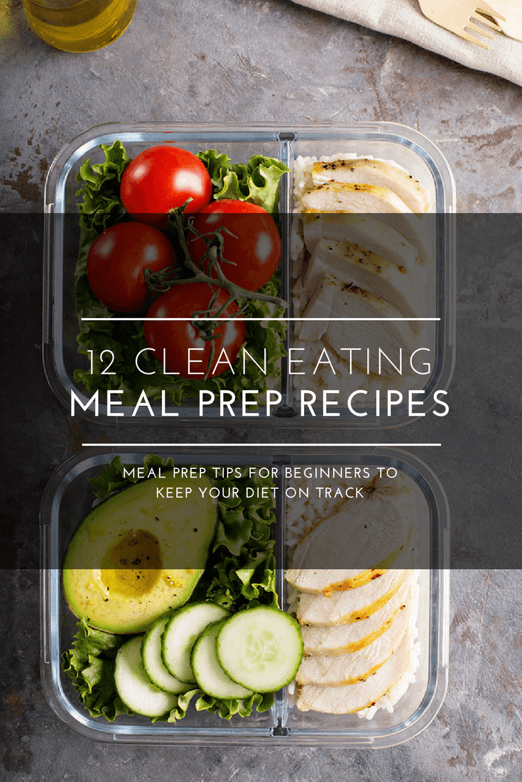 Easy clean eating recipes for beginners! If you're following a clean eating diet for weight loss, you'll love these 12 clean eating recipes that are perfect for meal prep! Whether you are looking for healthy clean eating dinner recipes or lunch, you'll find a budget-friendly weight loss recipe in this collection! #cleaneating #cleaneatingrecipes #mealprep #healthyrecipes #weightlossrecipes
