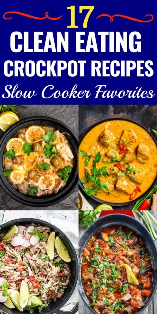 17 Clean Eating Crockpot Recipes If you're eating clean then check out these healthy slow cooking dinner recipes! From delicious chicken and easy crockpot pork to yummy vegetarian soups-the search for easy clean eating dinner recipes is over! With Paleo, Whole30, and Gluten-free options this is the best collection of clean eating crockpot recipes for weight loss! #cleaneating #crockpot #healthy #diet #weightloss #eatclean