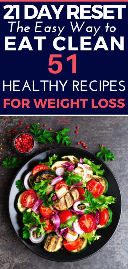 If you're looking for healthy, clean eating recipes for weight loss then check out this easy healthy meal plan! Clean eating diet made simple with budget-friendly meals, food swaps, & 51 easy healthy recipes for weight loss for breakfast, lunch and dinner perfect for beginners! These quick recipes are awesome for weeknight meals & they're family friendly! Whether you're looking for a detox reset or easy healthy dinners you're covered! #healthyrecipes #healthyeating #cleaneating #cleaneatingdiet