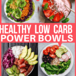 low carb power bowls