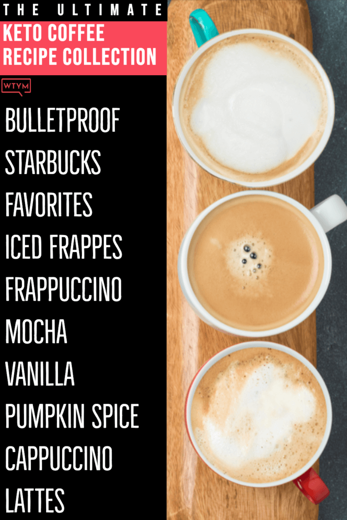 Looking for easy keto coffee recipes to make at home? Check out this collection of easy keto coffee drinks! From the best Bulletproof Coffee with MCT or coconut oil to your favorite Keto Starbucks recipes you'll find a fabulous low carb coffee drink or Keto frappucino to jumpstart your weight loss, fat burning & focus-even on busy mornings! #keto #ketorecipes #sugarfree #lowcarb #ketodrinks